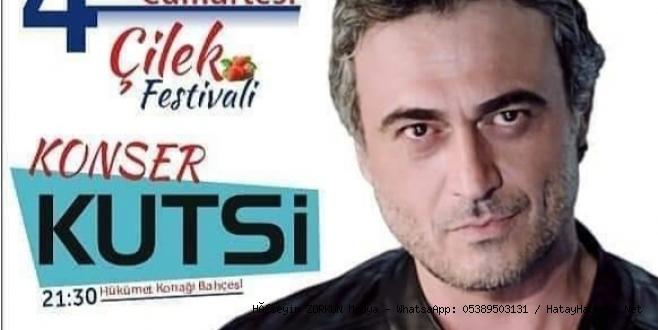 Çilek Festivali 'ne Kutsi katılacak...